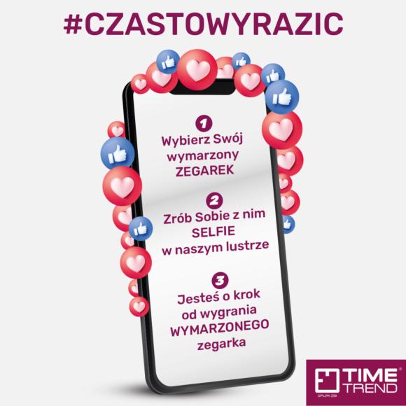 Konkurs #czastowyrazic – Wygraj Swój wymarzony zegarek w Time Trend