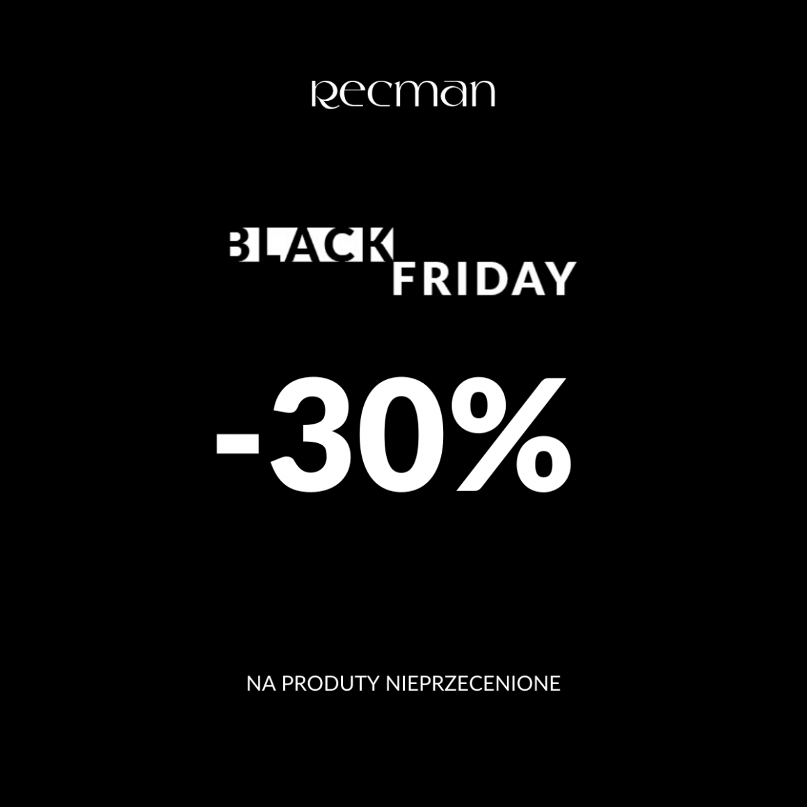 ❗️BLACK FRIDAY w #RECMAN ❗️