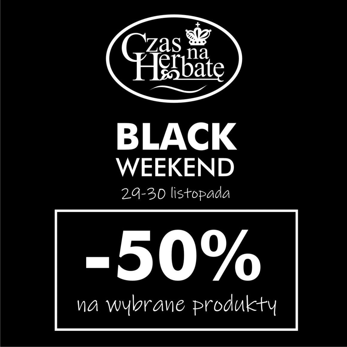 Black Weekend w salonie Czas na Herbatę