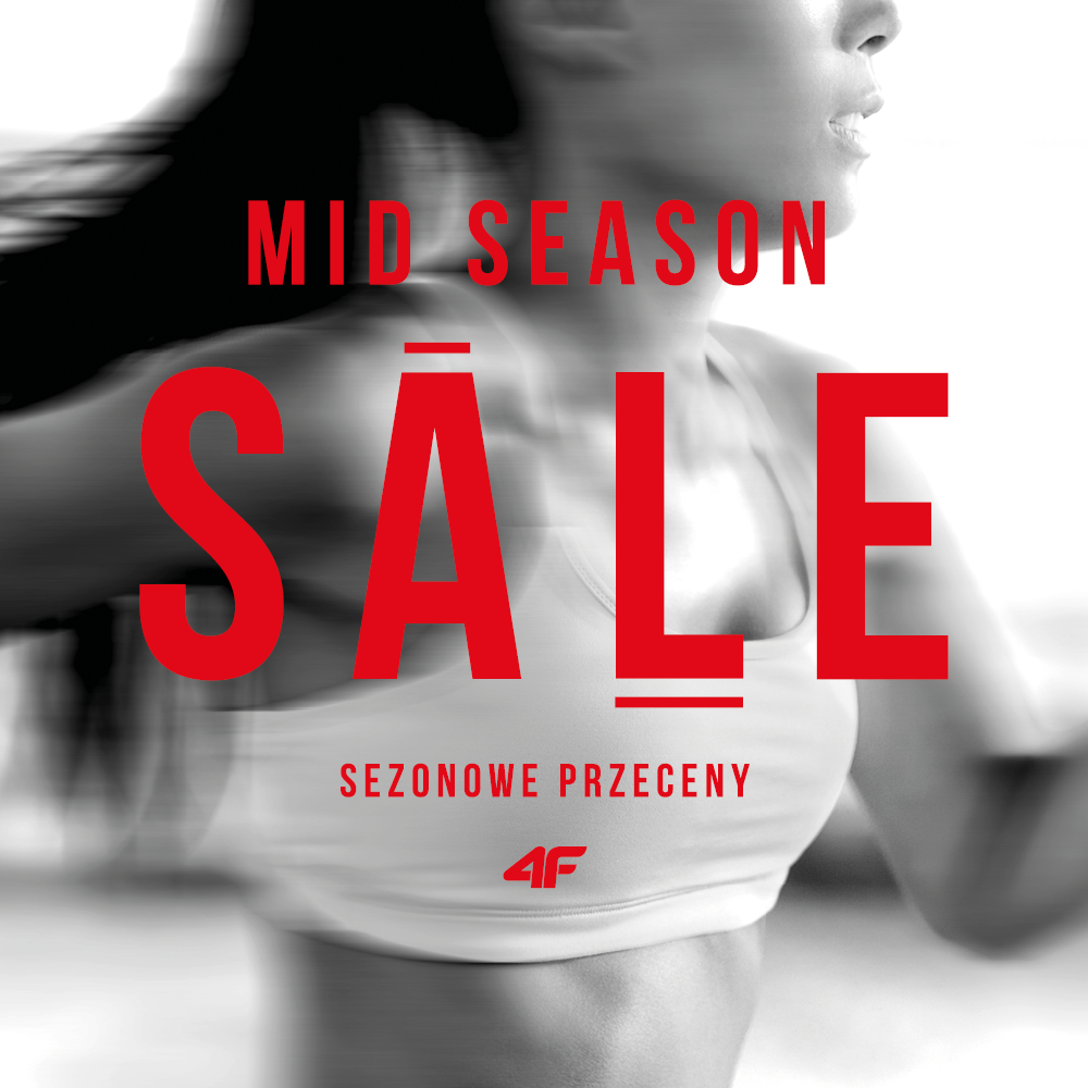 MID SEASON SALE w salonach 4F