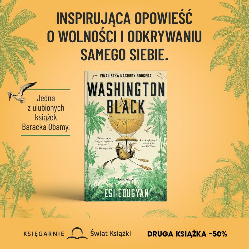 """Washington black"" Esi Edugyan"