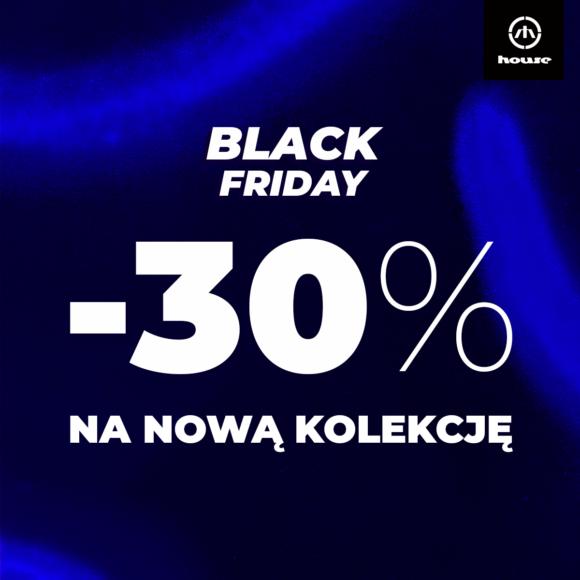 -30% NA NOWĄ KOLEKCJĘ! | RUSZA BLACK FRIDAY W HOUSE!