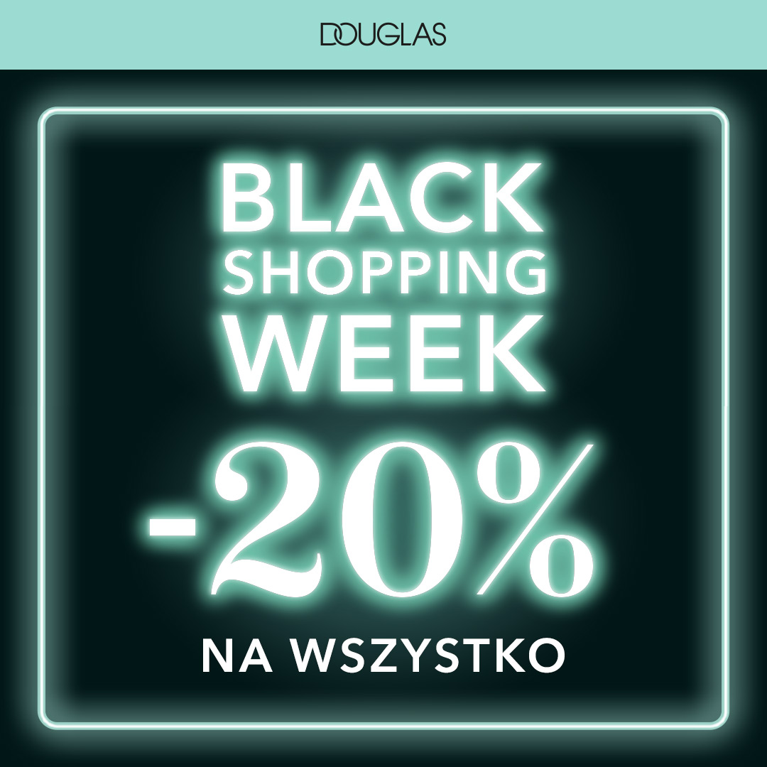 BLACK SHOPPING WEEK DOUGLAS