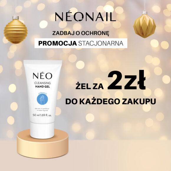 PROMOCJE od NEONAIL || Do każdego zakupu żel do rąk za 2 zł