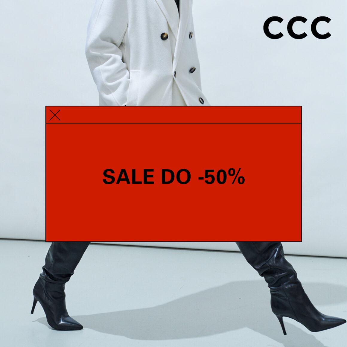 CCC wyprzedaż do -50%!