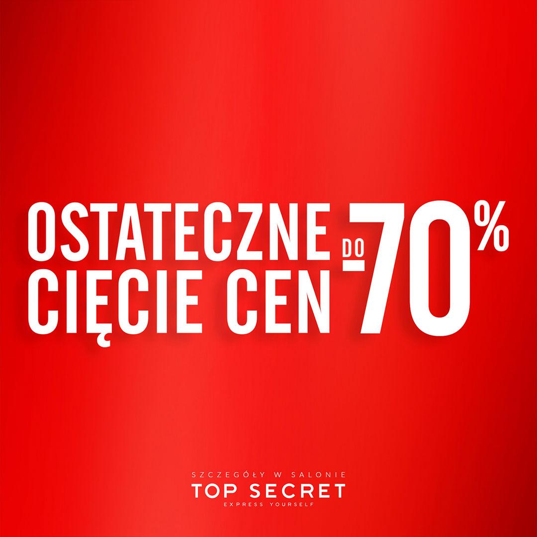 Ostateczne cięcie cen do -70% w Top Secret