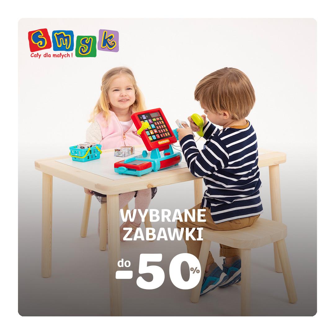 Wybrane zabawki do -50% w SMYK!