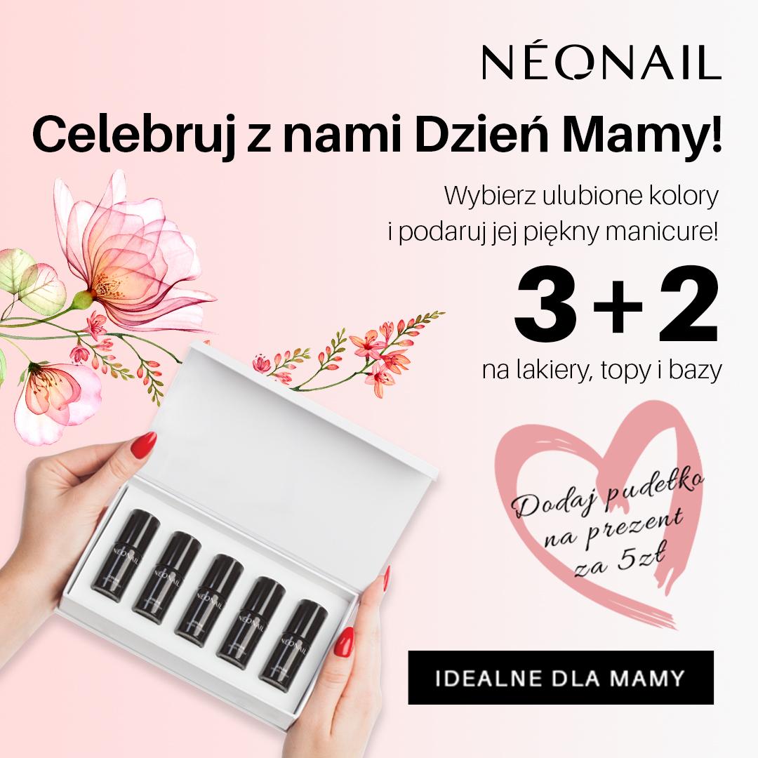 Celebruj Dzień Matki z marką NEONAIL!