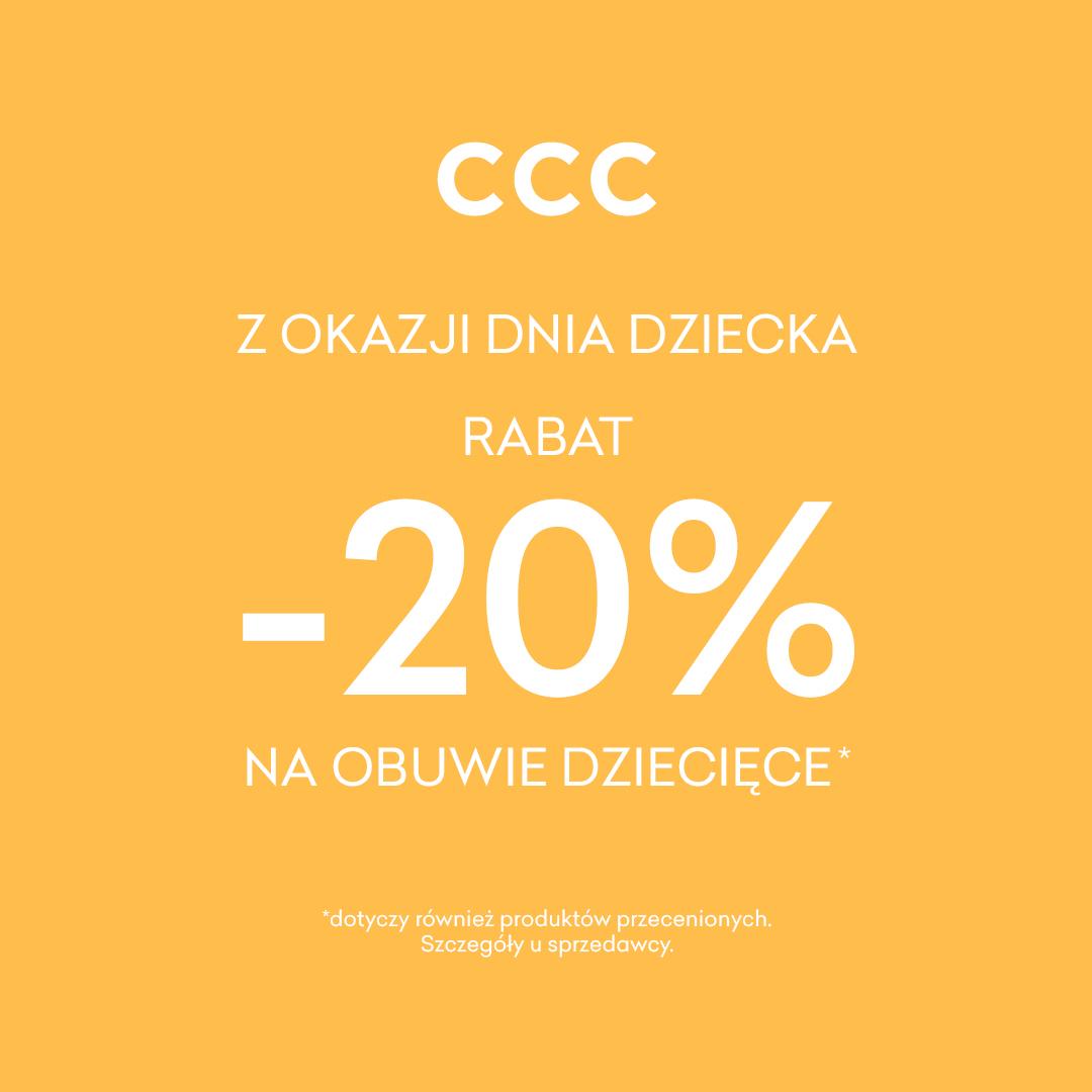 Jak Dzień Dziecka, to tylko z CCC!