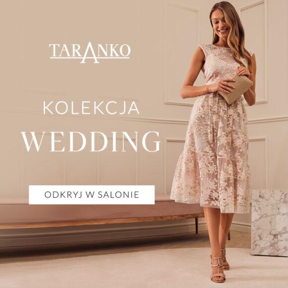 Taranko – kolekcja wedding!