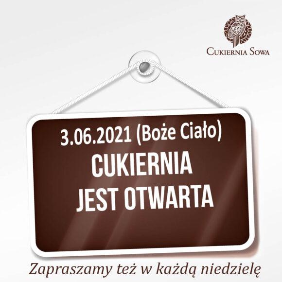 Cukiernia SOWA 3 czerwca jest otwarta!