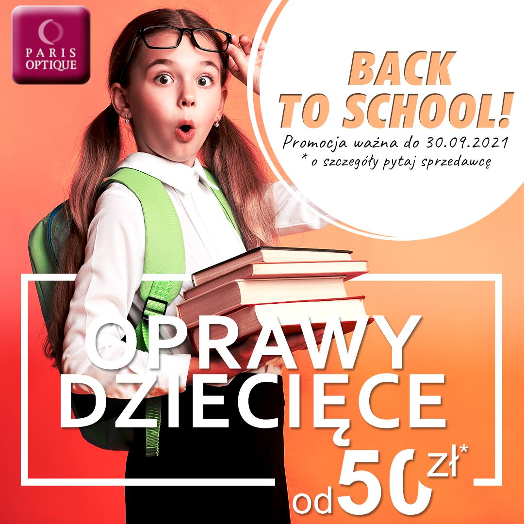 BACK TO SCHOOL w salonie Paris Optique!