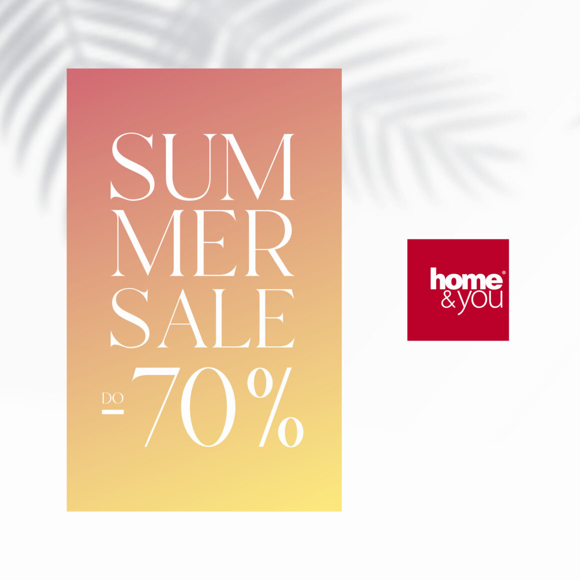 SUMMER SALE DO -70% – HOME&YOU