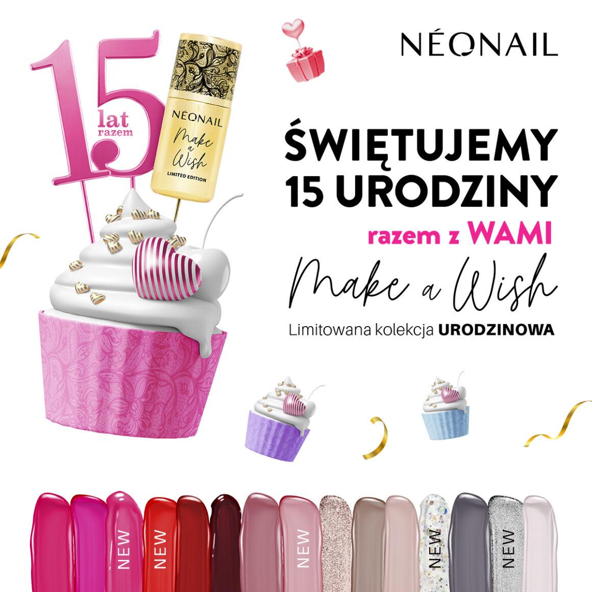 Świętuj 15-te urodziny razem z NEONAIL
